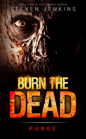 Burn The Dead - Purge (Book 2)